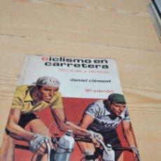 Coleccionismo deportivo: M-41 LIBRO CICLISMO EN CARRETERA. TÉCNICAS Y TÁCTICAS. D. CLÉMENT. EDITORIAL HISPANO EUROPEA.. Lote 274280183