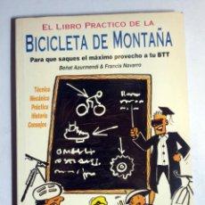 Coleccionismo deportivo: EL LIBRO PRÁCTICO DE LA BICICLETA DE MONTAÑA AZURMENDI. BEÑAT & NAVARRO. FRANCIS. Lote 278953863