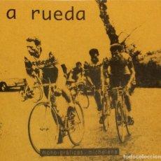 Coleccionismo deportivo: A RUEDA. ( BICICLETA EIBARRESA, VUELTA AL PAÍS VASCO, SUBIDA A ARRATE, EUSKAL BIZI... ) MICHELENA.. Lote 283846048