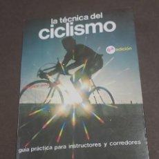 Coleccionismo deportivo: LA TECNICA DEL CICLISMO.....1984.... Lote 284501508