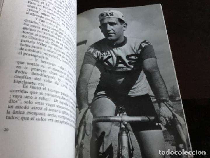 Coleccionismo deportivo: VELEZ UN CICLISTA JUAN JOSE URRACA 1971 PROLOGO DE DON MANUEL SERDAN - Foto 3 - 285648163
