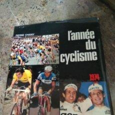 Coleccionismo deportivo: ANNES DU CILISME / 1974 PIERRE CHANY. Lote 287351008