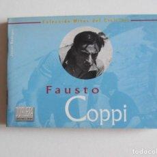 Coleccionismo deportivo: MITOS DEL CICLISMO 3. FAUSTO COPPI. LIBRITO 32 PAGS. + 10 POSTALES.. Lote 288505653