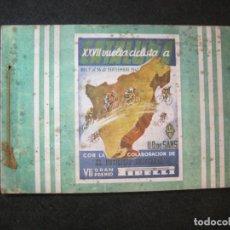 Coleccionismo deportivo: XXVII VUELTA CICLISTA A CATALUNYA-VII GRAN PREMIO PIRELLI-AÑO 1947-PROGRAMA CICLISMO-(K-4130. Lote 288699938