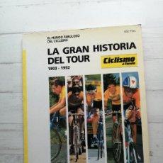 Coleccionismo deportivo: LIBRO CICLISMO - LA GRAN HISTORIA DEL TOUR 1903-1992 EXCELENTE ESTADO. Lote 289206273