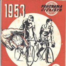 Coleccionismo deportivo: SOCIEDAD CICLISTA BILBAINA. PROGRAMA 1953. Lote 293220358