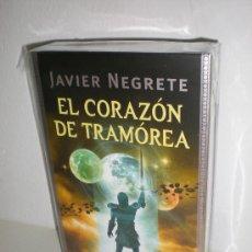 Libros: EL CORAZÓN DE TRAMÓREA - JAVIER NEGRETE - MINOTAURO. Lote 27065992