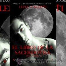 Libros: NARRATIVA. NOVELA. VANIR II. EL LIBRO DE LA SACERDOTISA - LENA VALENTI. Lote 42191647