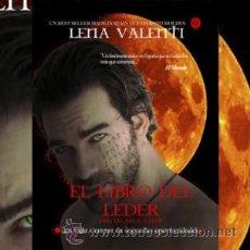 Libros: NARRATIVA. NOVELA. EL LIBRO DEL LEDER. ESPECIAL SAGA NADIR - LENA VALENTI. Lote 42256550