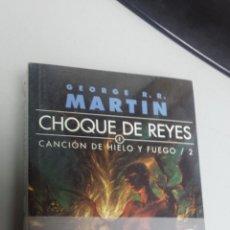 Libros: CHOQUE DE REYES - CANCION DE HIELO Y FUEGO Nº 2 ¡ EDICION BOLSILLO 2 TOMOS ! GEORGE R.R.MARTIN. Lote 48135253