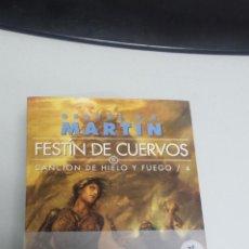 Libros: FESTIN DE CUERVOS - CANCION DE HIELO Y FUEGO Nº 4 ¡ EDICION BOLSILLO 2 TOMOS - GEORGE R.R.MARTIN. Lote 48135647