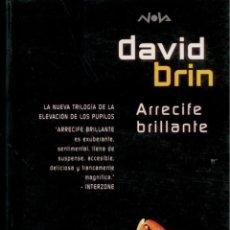 Libros: CIENCIA-FICCION . ARRECIFE BRILLANTE. DAVID BRIN NOVA 103. PERFECTO ESTADO. Lote 222828406