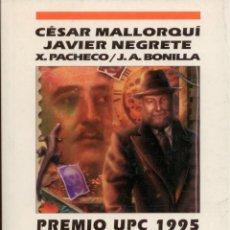 Libros: CIENCIA-FICCION.PREMIOS UPC 1995. NOVA 83. EDICIONES B. PERFECTO ESTADO. Lote 96687752
