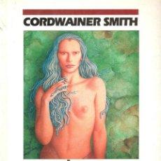 Livres: CIENCIA-FICCION.CORDWAINER SMITH. NOSTRILIA. NOVA 59. EDICIONES B.. Lote 166189414