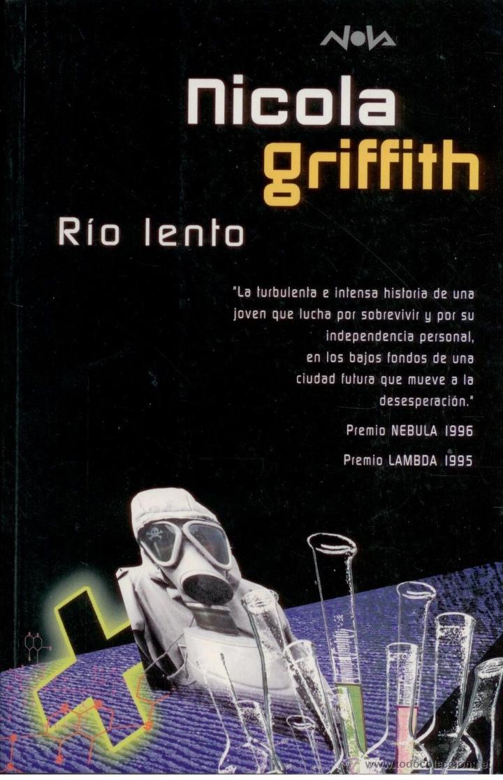 CIENCIA-FICCION.RIO LENTO. NOVA 108. EDICIONES B. PERFECTO ESTADO. (Libros Nuevos - Literatura - Narrativa - Ciencia Ficción y Fantasía)