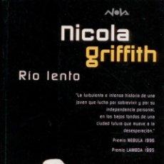 Libros: CIENCIA-FICCION.RIO LENTO. NOVA 108. EDICIONES B. PERFECTO ESTADO.. Lote 83937964