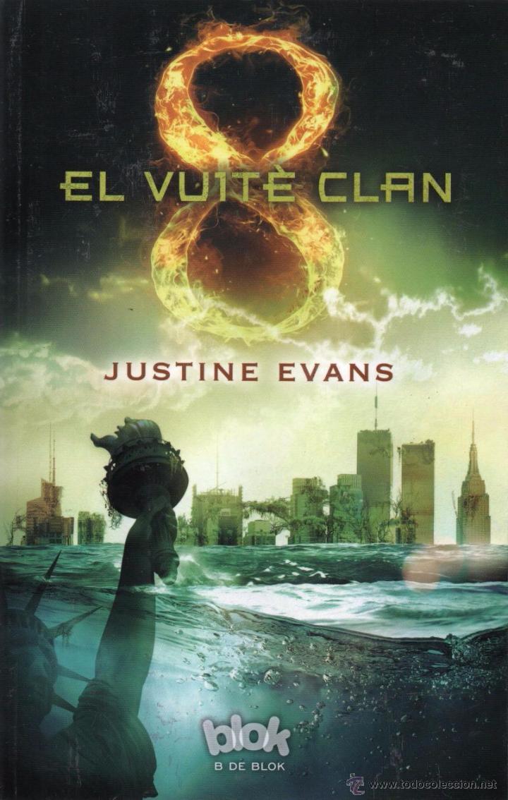 EL VUITE CLAN DE JUSTINE EVANS - B DE BLOCK, 2015 (Libros Nuevos - Literatura - Narrativa - Ciencia Ficción y Fantasía)