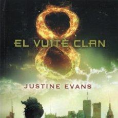 Libros: EL VUITE CLAN DE JUSTINE EVANS - B DE BLOCK, 2015 (NUEVO). Lote 51623386
