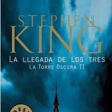 Libros: LA LLEGADA DE LOS TRES : LA TORRE OSCURA II DE STEPHEN KING BEST SELLER EDICIONES DEBOLSILLO. Lote 52384536