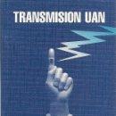 Libros: JOSÉ GINÉS CILLERO : TRANSMISION UAN. (ZARAGOZA, 1998). Lote 160657905