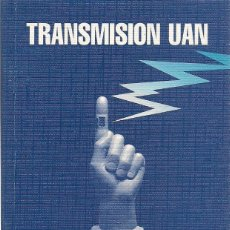 Libros: JOSÉ GINÉS CILLERO : TRANSMISION UAN. (ZARAGOZA, 1998). Lote 95367850