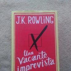 Libros: UNA VACANTE IMPREVISTA. Lote 67735746
