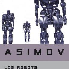 Libros: LOS ROBOTS DEL AMANECER DEBOLS!LLO. Lote 67908215