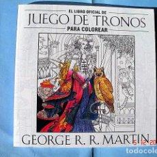Libros: EL LIBRO OFICIAL DE JUEGO DE TRONOS PARA COLOREAR. PLAZA & JANÉS. 1º EDICIÓN 2015. . Lote 68453721
