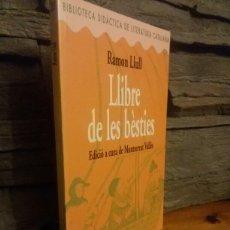 Libros: LLIBRE DE LES BESTIES / RAMOM LLULL. Lote 70555538