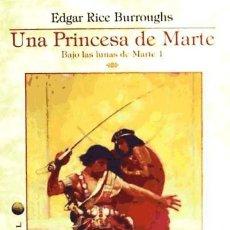 Libros: UNA PRINCESA DE MARTE. Lote 70687362