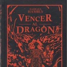 Livres: VENCER AL DRAGON DE BARBARA HAMBLY - EDICIONES B, 2016 (NUEVO). Lote 88163476