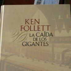 Libros: LIBRO LA CAÍDA DE LOS GIGANTES DE KEN FOLLETT. Lote 91040269
