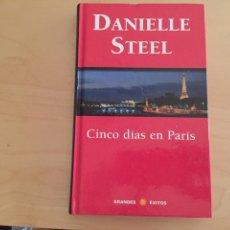 Libros: DANIELLE STEEL: CINCO DÍAS EN PARÍS. Lote 94930946