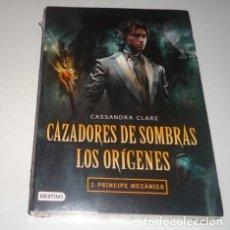 Libros: CAZADORES DE SOMBRAS. LOS ORÍGENES 2. PRÍNCIPE MECÁNICO POR CASSANDRA CLARE. Lote 97000383