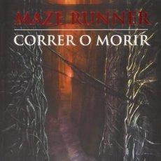 Libros: CORRER O MORIR / MAZE RUNNER POR JAMES DASHNER . Lote 103545164