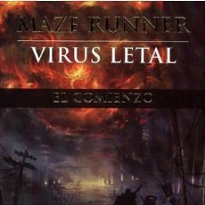 Libros: VIRUS LETAL MAZE RUNNER 4 POR JAMES DASHNER. Lote 103859003