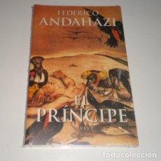 Libros: EL PRÍNCIPE POR FEDERIO ANDAHAZI . Lote 98441375