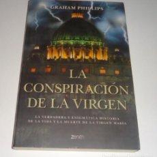 Libros: LA CONSPIRACION DE LA VIRGEN POR GRAHAM PHILLIPS . Lote 98546959