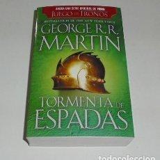 Libros: TORMENTA DE ESPADAS CANCION DE HIELO Y FUEGO TOMO III GEORGE MARTIN . Lote 98695831