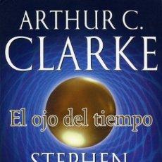 Libros: EL OJO DEL TIEMPO / TORMENTA SOLAR - ARTHUR C. CLARKE Y STEPHEN BAXTER - ¡¡NUEVOS!!. Lote 103327599