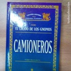 Livres: CAMIONEROS.VOL 1 EL EXODO DE LOS GNOMOS - TERRY PRATCHETT TIMUN MAS. Lote 104977083