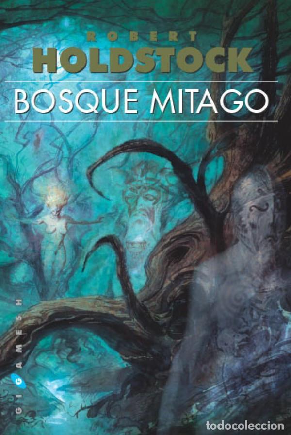 BOSQUE MITAGO (Libros Nuevos - Literatura - Narrativa - Ciencia Ficción y Fantasía)