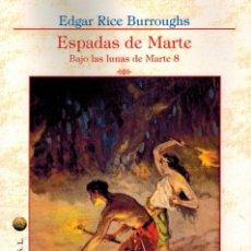 Libros: ESPADAS DE MARTE. Lote 114893343
