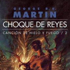Libros: CHOQUE DE REYES - JUEGO DE TRONOS. Lote 115499923