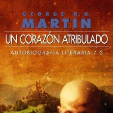 Libros: UN CORAZÓN ATRIBULADO. Lote 115503255