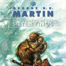 Libros: EL CABALLERO DE LOS SIETE REINOS. Lote 115504051