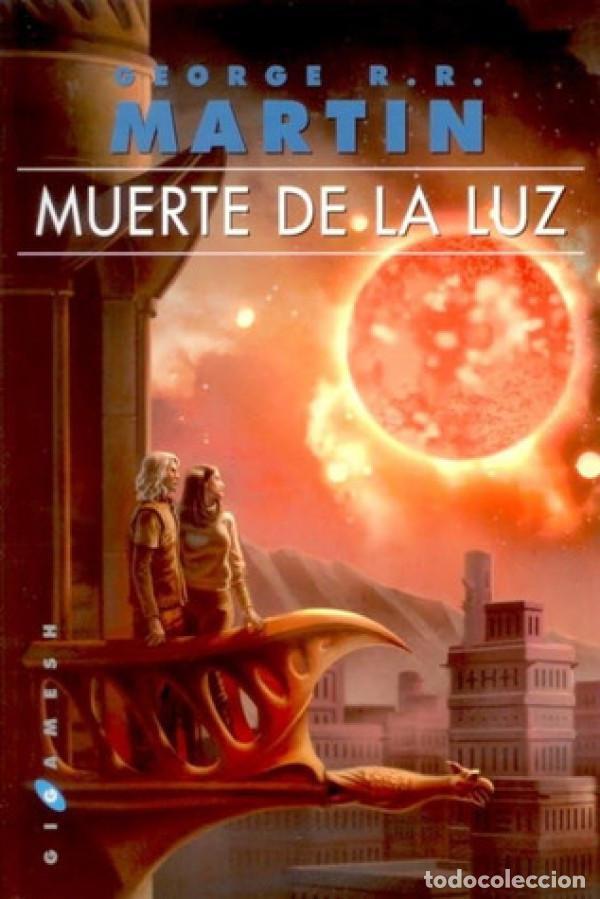 MUERTE DE LA LUZ (Libros Nuevos - Literatura - Narrativa - Ciencia Ficción y Fantasía)