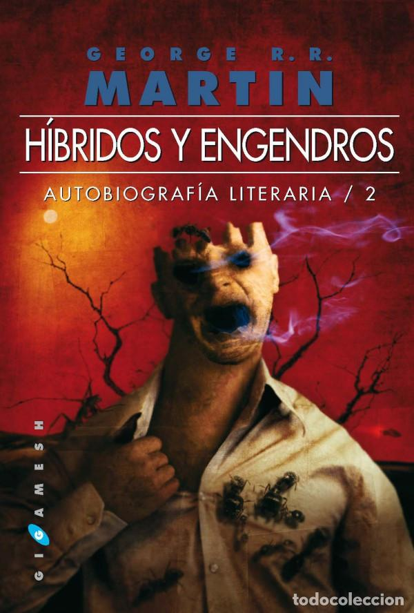 HÍBRIDOS Y ENGENDROS (Libros Nuevos - Literatura - Narrativa - Ciencia Ficción y Fantasía)