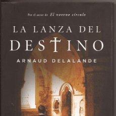 Libros: LA LANZA DEL DESTINO. Lote 122140011