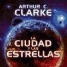 Libros: LA CIUDAD Y LAS ESTRELLAS ALAMUT. Lote 67831443